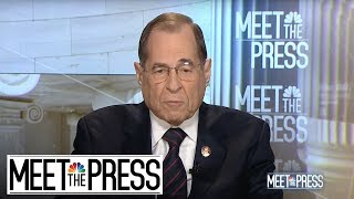 Full Nadler: 'Executive Privilege Cannot Be Used To Hide Wrongdoing' | Meet The Press | NBC News - NBCNEWS
