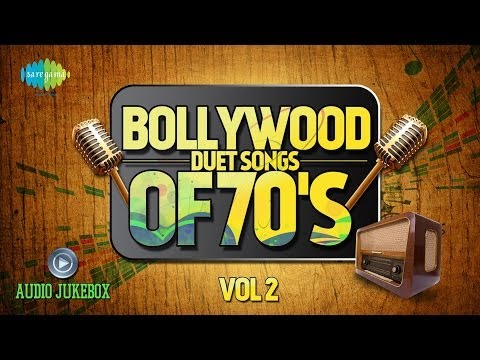 Bollywood Evergreen Filmy Duet Songs Of 70's Volume- 2 Old Hindi Songs Audio Juke Box