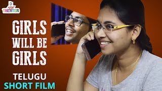 Girls will be Girls Telugu Short Film | Latest 2017 Telugu Short Films | Mini Theater - YOUTUBE