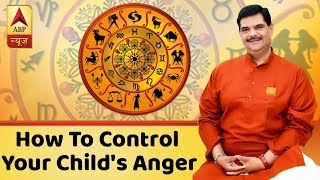Know how to control your child's anger| GuruJi With Pawan Sinha - ABPNEWSTV