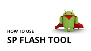 How to use SP Flash Tool