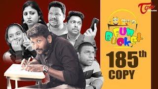 Fun Bucket | 185th Episode | Funny Videos | Telugu Comedy Web Series | Harsha Annavarapu | TeluguOne - TELUGUONE