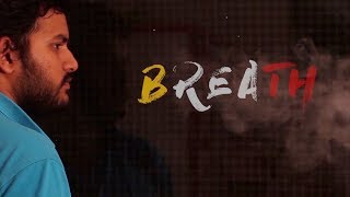 Breath - New Telugu Short Film 2018 - YOUTUBE
