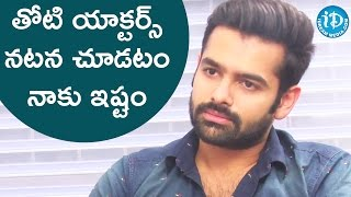 I Enjoy Watching Other Actors Performance -  Ram || #hyper || Talking Movies with iDream - IDREAMMOVIES