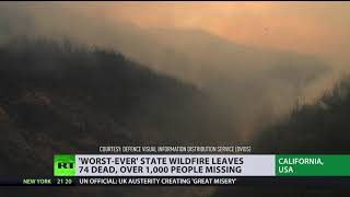 'Worst-ever' wildfire leaves 74 dead, 1,000+ missing in California - RUSSIATODAY