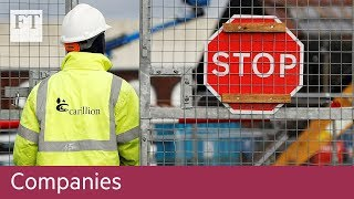 How the City failed to spot Carillion's downfall - FINANCIALTIMESVIDEOS