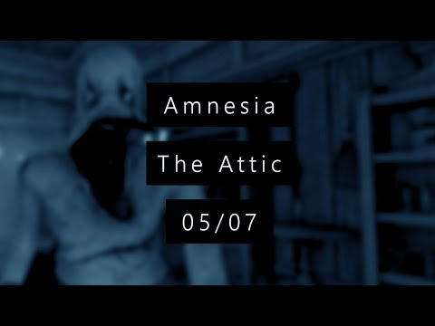 Kiki Horror Show - 5/? - Amnesia CS : The Attic - SCREAM A GOGO ! + [Liens]