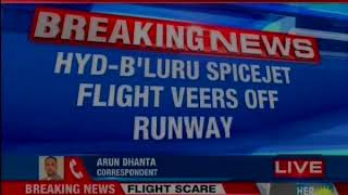 Hyderabad-Bengaluru spicejet flight veer off runway at Bengaluru airport - NEWSXLIVE