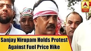 Mumbai Live: Mumbai Congress president Sanjay Nirupam holds protest against fuel price hike - ABPNEWSTV