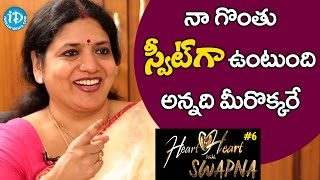 Jeevitha About Her Voice || Heart To Heart With Swapna - IDREAMMOVIES