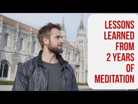 How To Meditate - My Experience After 2 Years of Mindfulness Meditation