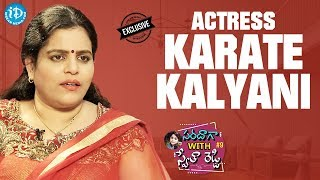 Actress Karate Kalyani Exclusive Interview || Saradaga With Swetha Reddy #9 - IDREAMMOVIES