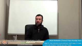 Tahavi Akidesi-Akaid Dersleri 11: Allah'ın İlmi, Kader Değişir Mi? Tekfirde Usul, Laiklik