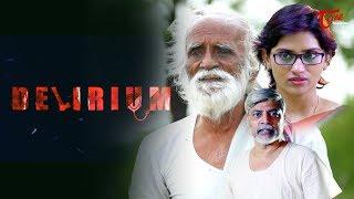 DELIRIUM Independent Film Trailer | By Hari Prasad Boora | TeluguOne - TELUGUONE