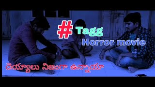 #tagg telugu short film||horror movie - YOUTUBE
