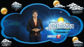 Weather Forecast 22-08-2016 – News7 Tamil Show