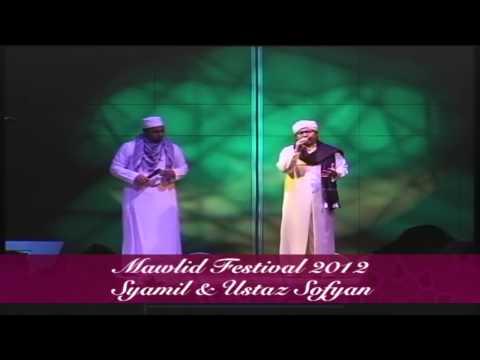 Mawlid Festival 2013: Syamil & Ustaz Sofyan