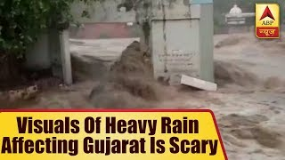 Visuals of heavy rain affecting Gujarat is scary - ABPNEWSTV