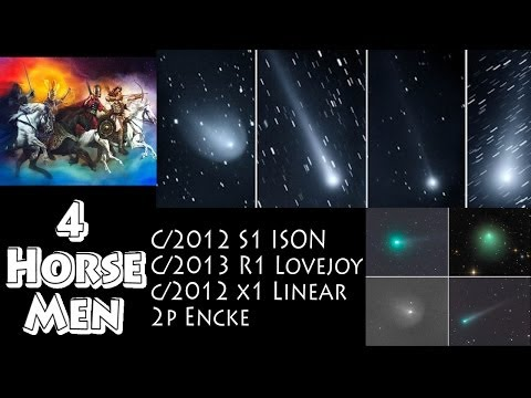 The 4 Horsemen are Here: Comet c/2012 s1 ISON, c/2013 R1 LOVEJOY, c/2012 X1 LINEAR & 2P ENCKE