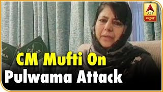 Don't use Pulwama attack as an excuse to harass J&K people: Mufti | ABP Uncut - ABPNEWSTV
