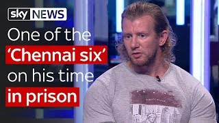 One of the 'Chennai Six' on his time in prison - SKYNEWS
