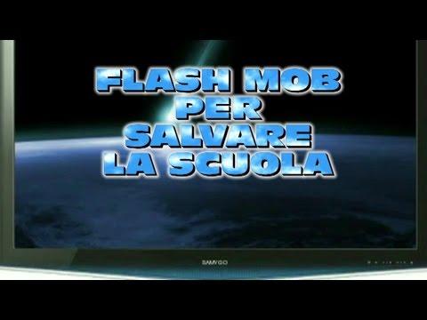 FLASH MOB PER SALVARE LA SCUOLA PUBBLICA