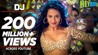 'DJ' Video Song | Hey Bro | Sunidhi Chauhan, Feat. Ali Zafar | Ganesh Acharya
