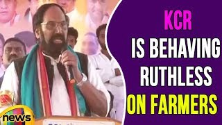 CM KCR Is Behaving Ruthless On Farmers, Says Uttam Kumar Reddy | Mango News - MANGONEWS