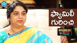 Sailaja Kiran About Her Family || Business Icons With iDream - IDREAMMOVIES