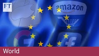 EU unveils digital tax on tech giants - FINANCIALTIMESVIDEOS