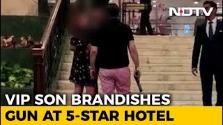 Former BSP Lawmaker's Son Waves Gun At 5-Star Delhi Hotel. Video Is Viral - NDTV
