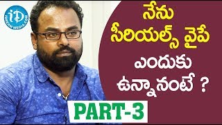 Naa Peru Meenakshi Serial Director Jai Kumar Interview - Part #3 || Soap Stars With Anitha - IDREAMMOVIES