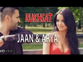 RUKHSAT | JAAN & ARYA | New Hindi Songs 2015 | Hindi HD Songs 2015