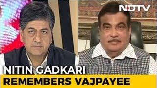 Union Minister Nitin Gadkari Remembers Atal Bihari Vajpayee - NDTV