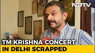 Singer TM Krishna's Concert Called Off Allegedly After He Was Trolled - NDTV