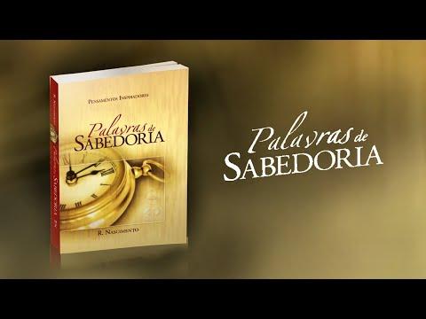 PALAVRAS DE SABEDORIA - Pensamentos Inspiradores