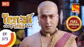 Tenali Rama - Ep 373 - Full Episode - 6th December, 2018 - SABTV