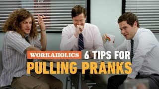 Tips For Pulling Pranks - Workaholics - COMEDYCENTRAL