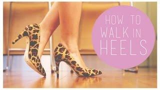 بالفيديو.. كيفية المشي الصحيح بالكعب العالي