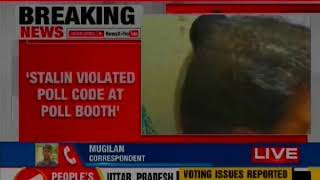 AIADMK allege Model Code of Conduct Violated by MK Stalin; Lok Sabha ELection 2019 - NEWSXLIVE