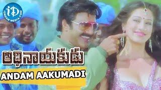 Adhinayakudu Movie   Andam Aakumadi Video Song   Balakrishna, Lakshmi Rai, Saloni   K Kalyani Malik - IDREAMMOVIES