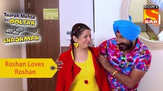 Your Favorite Character | Roshan Loves Roshan | Taarak Mehta Ka Ooltah Chashmah - SABTV