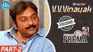 V V Vinayak Exclusive Interview Part #2 || Dialogue With Prema | Celebration Of Life - IDREAMMOVIES