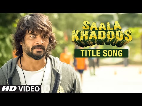 Saala Khadoos - Title song