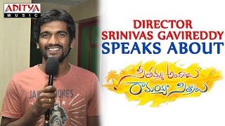 Director Srinivas GaviReddy Speaks About Seethamma Andalu Ramayya Sitralu - ADITYAMUSIC