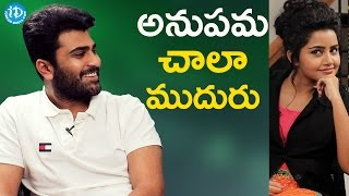 Anupama Parameshwaran Is Very Clever - Sharwanand || Talking Movies With iDream - IDREAMMOVIES