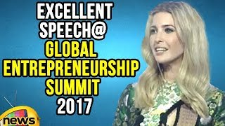 Ivanka Trump Speech In Global Entrepreneurship Summit 2017 | Mango News - MANGONEWS