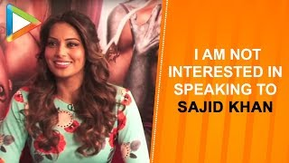 "Bipasha Basu: ""No I am not interested in speaking to Sajid Khan"" - HUNGAMA"