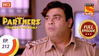 Partners Trouble Ho Gayi Double - Ep 212 - Full Episode - 19th September, 2018 - SABTV