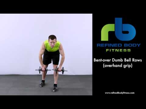 Bent over Dumb Bell Rows Overhand Grip   Exercise Demonstration by Refined Body Fitness
